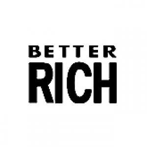 Better Rich